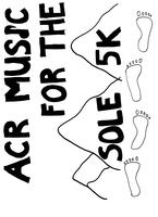 ACR Music For the Sole 5K Run