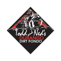 Todd  and Ned's Durango Dirt Fondo